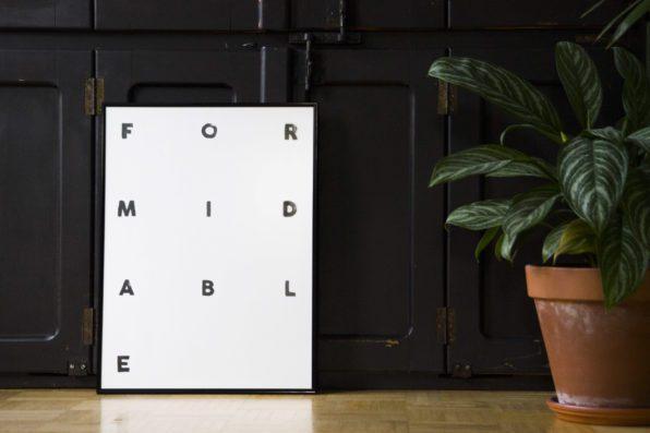 Formidable letterpress poster