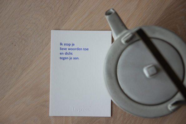 Lttrprints letterpress poeziekaart Ik stop je lieve woorden toe
